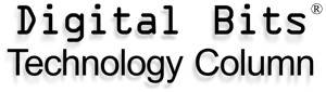 Digital Bits Technology Column